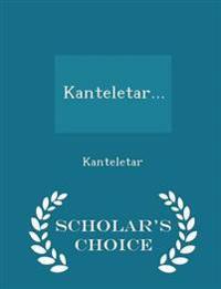 Kanteletar... - Scholar's Choice Edition