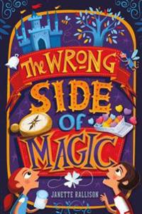 The Wrong Side of Magic