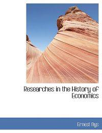 Researches in the History of Economics