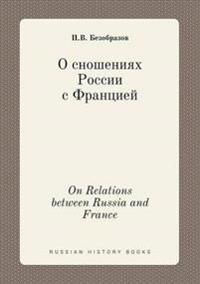 On Relations Between Russia and France