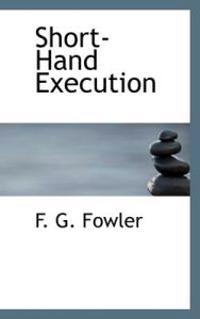 Short-hand Execution