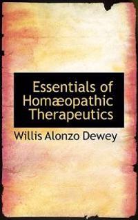 Essentials of Homaopathic Therapeutics