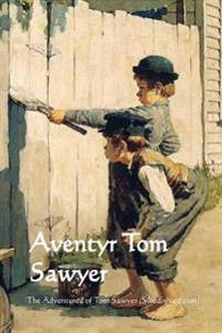 Aventyr Tom Sawyer: The Adventures of Tom Sawyer (Swedish Edition)