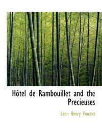H Tel de Rambouillet and the PR Cieuses