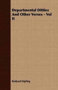 Departmental Ditties And Other Verses - Vol II