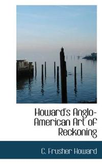 Howard's Anglo-american Art of Reckoning