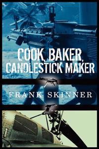 Cook, Baker, Candlestick Maker