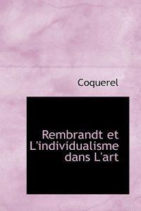 Rembrandt Et L'individualisme Dans L'art