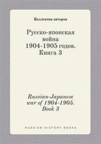 Russian-Japanese War of 1904-1905. Book 3