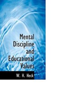 Mental Discipline and Educational Values