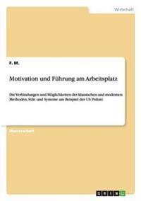 Motivation Und Fuhrung Am Arbeitsplatz