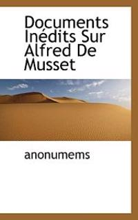 Documents in Dits Sur Alfred de Musset