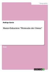 """Master-Exkursion """"Pleistozan Der Ostsee"""""""