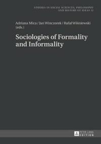Sociologies of Formality and Informality
