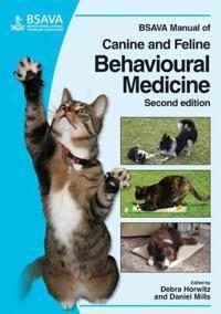 BSAVA Manual of Canine and Feline Behavioural Medicine [With CDROM]
