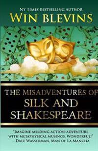 The Misadventures of Silk and Shakespeare