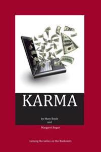 Karma: Turning the Tables on the Banksters