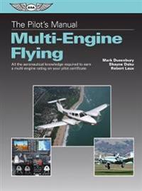 The Pilot's Manual Multi-Engine Flying