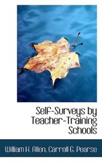 Self-Surveys by Teacher-Training Schools