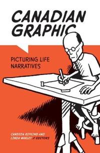 Canadian Graphic: Picturing Life Narratives