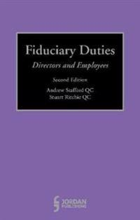 Fiduciary Duties: Directors and Employees (Second Edition)