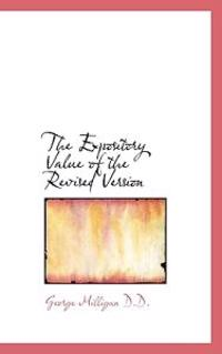 The Expository Value of the Revised Version