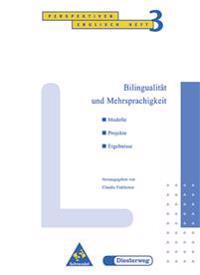 Bilingualität und Mehrsprachigkeit Heft 3