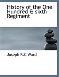 History of the One Hundred & Sixth Regiment