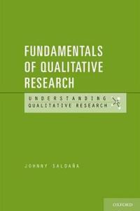 Fundamentals of Qualitative Research