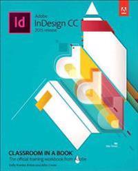 Adobe InDesign CC Classroom in a Book (2015 release)