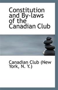 Constitution and By-Laws of the Canadian Club