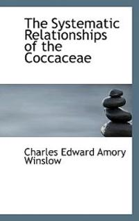 The Systematic Relationships of the Coccaceae