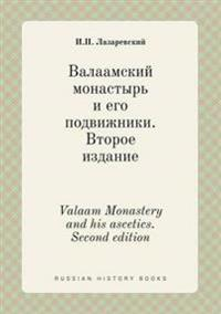 Valaam Monastery and His Ascetics. Second Edition
