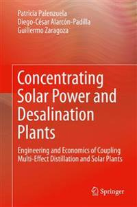 Concentrating Solar Power and Desalination Plants