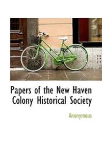 Papers of the New Haven Colony Historical Society