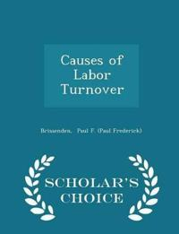 Causes of Labor Turnover - Scholar's Choice Edition
