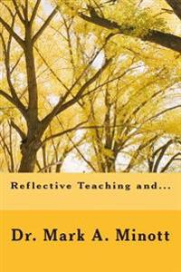 Reflective Teaching And...
