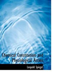Chemical Constitution and Physiological Action