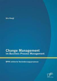 Change Management Im Business Process Management