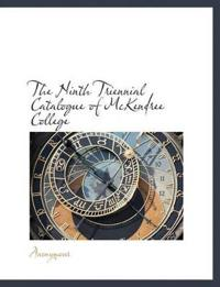 The Ninth Triennial Catalogue of McKendree College