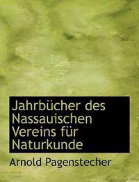 Jahrbucher Des Nassauischen Vereins Fur Naturkunde