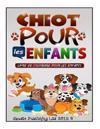 Chiot Pour Les Enfants: Livre de Coloriage Pour Les Enfants