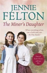 Miners daughter: the families of fairley terrace sagas 2