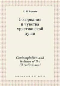 Contemplation and Feelings of the Christian Soul