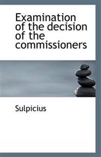 Examination of the Decision of the Commissioners