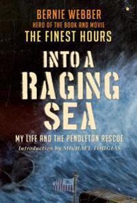 Into a Raging Sea