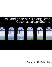 Das Land Ohne Musik: Englische Gesellschaftsprobleme
