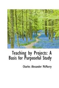 Teaching by Projects