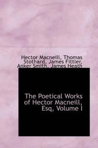 The Poetical Works of Hector MacNeill, Esq, Volume I