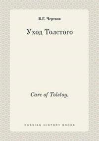 Care of Tolstoy.